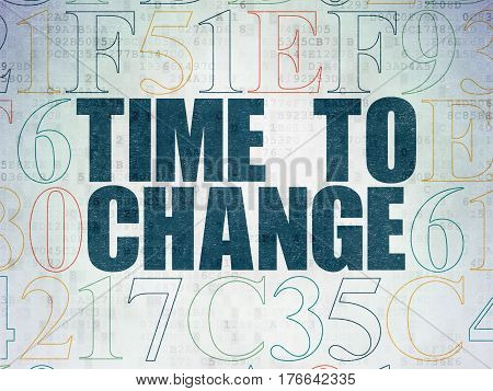 Time concept: Painted blue text Time to Change on Digital Data Paper background with Hexadecimal Code