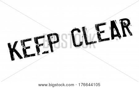 Keep Clear rubber stamp. Grunge design with dust scratches. Effects can be easily removed for a clean, crisp look. Color is easily changed.