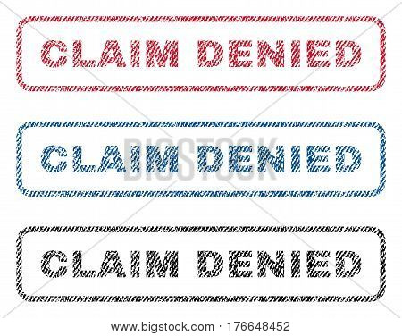 Claim Denied text textile seal stamp watermarks. Blue, red, black fabric vectorized texture. Vector tag inside rounded rectangular shape. Rubber emblem with fiber textile structure.
