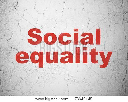 Political concept: Red Social Equality on textured concrete wall background