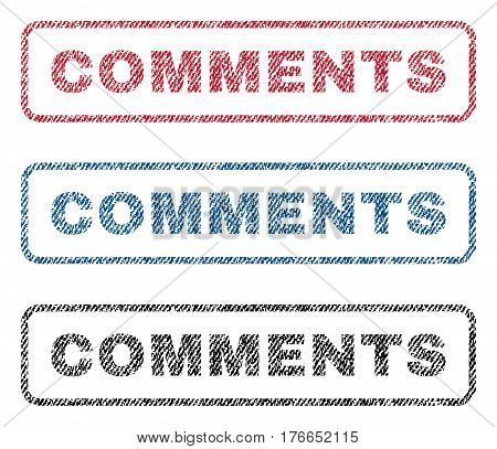 Comments text textile seal stamp watermarks. Blue, red, black fabric vectorized texture. Vector caption inside rounded rectangular shape. Rubber emblem with fiber textile structure.