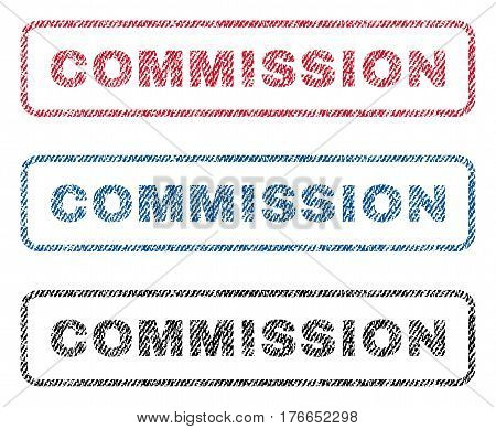 Commission text textile seal stamp watermarks. Blue, red, black fabric vectorized texture. Vector tag inside rounded rectangular banner. Rubber sticker with fiber textile structure.
