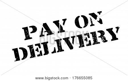 Pay On Delivery rubber stamp. Grunge design with dust scratches. Effects can be easily removed for a clean, crisp look. Color is easily changed.