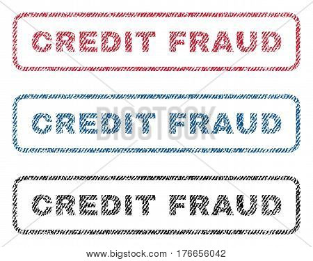 Credit Fraud text textile seal stamp watermarks. Blue, red, black fabric vectorized texture. Vector tag inside rounded rectangular shape. Rubber sign with fiber textile structure.