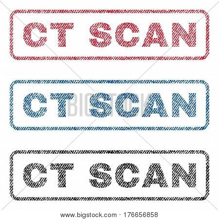 Ct Scan text textile seal stamp watermarks. Blue, red, black fabric vectorized texture. Vector tag inside rounded rectangular shape. Rubber emblem with fiber textile structure.
