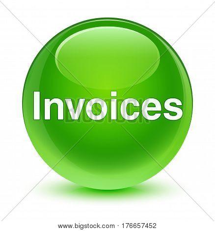 Invoices Glassy Green Round Button