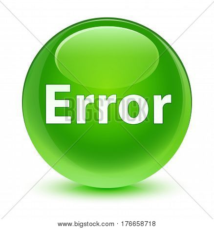 Error Glassy Green Round Button