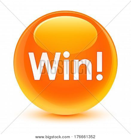 Win Glassy Orange Round Button