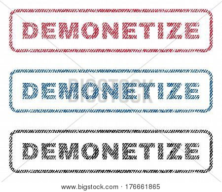 Demonetize text textile seal stamp watermarks. Blue, red, black fabric vectorized texture. Vector caption inside rounded rectangular banner. Rubber sticker with fiber textile structure.