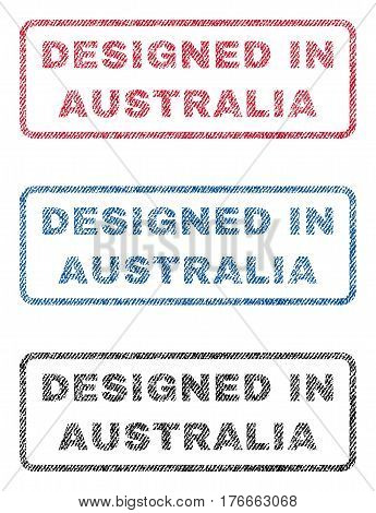 Designed In Australia text textile seal stamp watermarks. Blue, red, black fabric vectorized texture. Vector tag inside rounded rectangular shape. Rubber sign with fiber textile structure.