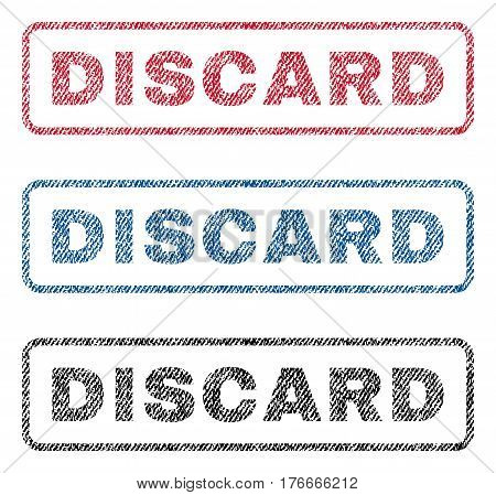 Discard text textile seal stamp watermarks. Blue, red, black fabric vectorized texture. Vector tag inside rounded rectangular shape. Rubber sign with fiber textile structure.