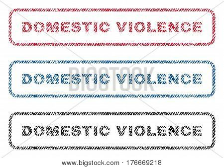 Domestic Violence text textile seal stamp watermarks. Blue, red, black fabric vectorized texture. Vector tag inside rounded rectangular banner. Rubber sign with fiber textile structure.