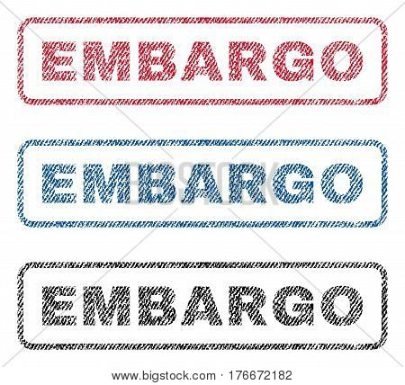 Embargo text textile seal stamp watermarks. Blue, red, black fabric vectorized texture. Vector caption inside rounded rectangular banner. Rubber sign with fiber textile structure.