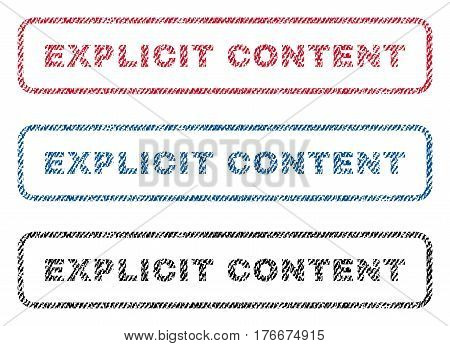 Explicit Content text textile seal stamp watermarks. Blue, red, black fabric vectorized texture. Vector caption inside rounded rectangular banner. Rubber sign with fiber textile structure.