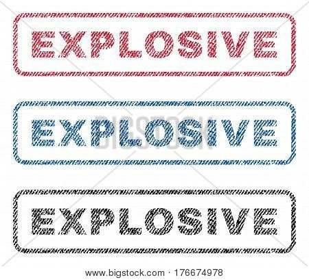 Explosive text textile seal stamp watermarks. Blue, red, black fabric vectorized texture. Vector caption inside rounded rectangular banner. Rubber sign with fiber textile structure.