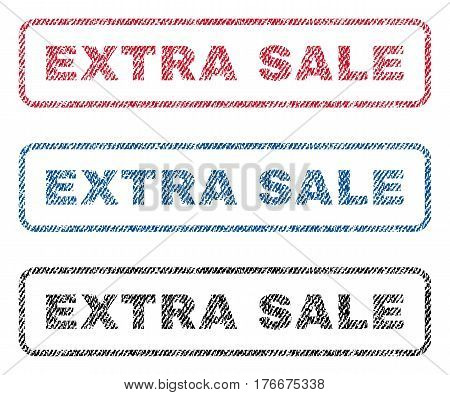 Extra Sale text textile seal stamp watermarks. Blue, red, black fabric vectorized texture. Vector tag inside rounded rectangular banner. Rubber sign with fiber textile structure.