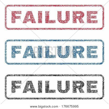 Failure text textile seal stamp watermarks. Blue, red, black fabric vectorized texture. Vector tag inside rounded rectangular banner. Rubber sticker with fiber textile structure.