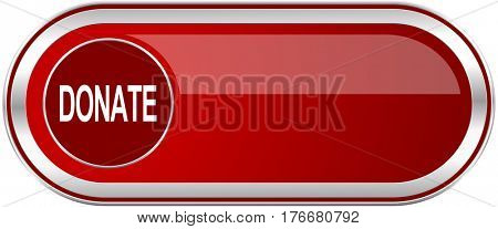 Donate red long glossy silver metallic banner. Modern design web icon for smartphone applications