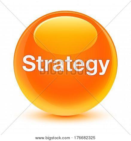 Strategy Glassy Orange Round Button