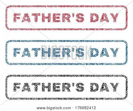Father'S Day text textile seal stamp watermarks. Blue, red, black fabric vectorized texture. Vector caption inside rounded rectangular shape. Rubber sticker with fiber textile structure.