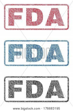 FDA text textile seal stamp watermarks. Blue, red, black fabric vectorized texture. Vector caption inside rounded rectangular banner. Rubber sticker with fiber textile structure.