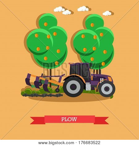 Vector illustration of tractor plowing soil. Plow, agricultural machinery concept design element in flat style.