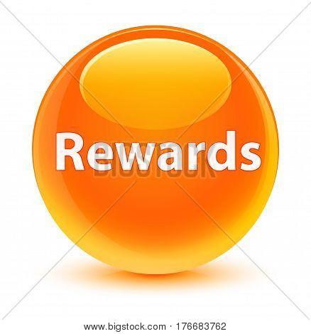 Rewards Glassy Orange Round Button