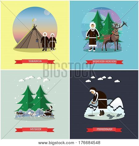 Vector set of wild north posters, banners. Yaranga, Reindeer herders, Musher and Fisherman design elements in flat style.
