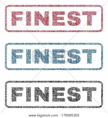 Finest text textile seal stamp watermarks. Blue, red, black fabric vectorized texture. Vector tag inside rounded rectangular banner. Rubber sign with fiber textile structure.