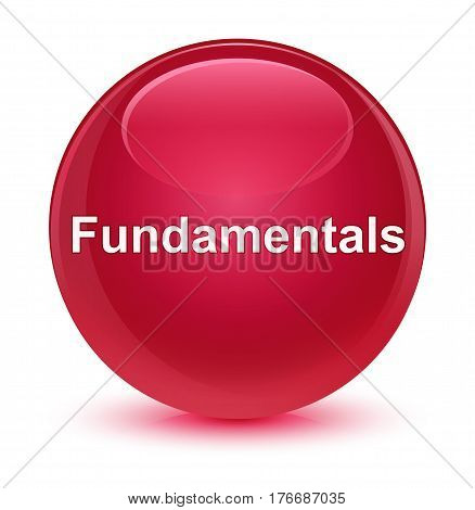 Fundamentals Glassy Pink Round Button