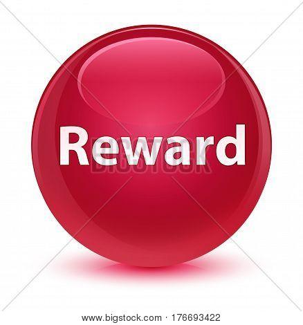 Reward Glassy Pink Round Button