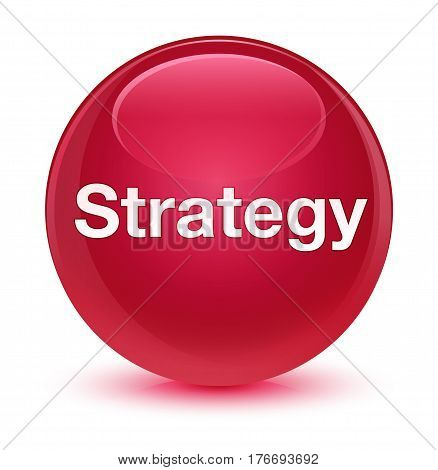 Strategy Glassy Pink Round Button