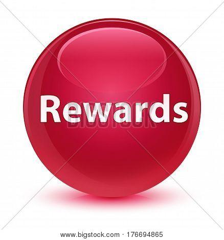 Rewards Glassy Pink Round Button