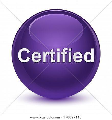 Certified Glassy Purple Round Button
