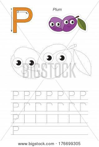 Vector illustrated worksheet. Learn handwriting. Gaming and education. Page to be traced. Easy educational kid game. Simple level. Complete eng alphabet. Tracing worksheet for letter P. Plums.