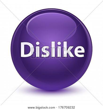Dislike Glassy Purple Round Button