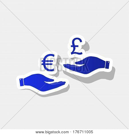 Currency exchange from hand to hand. Euro and Puond. Vector. New year bluish icon with outside stroke and gray shadow on light gray background.