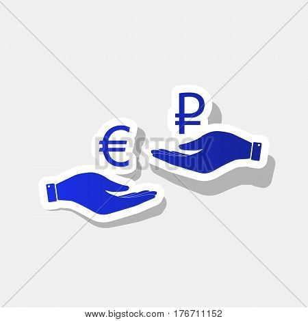 Currency exchange from hand to hand. Euro and Rouble. Vector. New year bluish icon with outside stroke and gray shadow on light gray background.