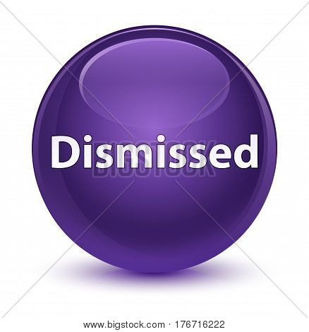 Dismissed Glassy Purple Round Button