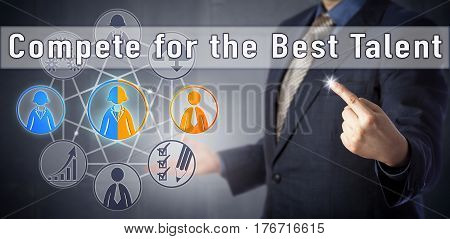 Recruitment consultant urging to Compete for the Best Talent. Human resources management metaphor and business strategy concept for attracting the most qualified candidates in a competitive market. poster