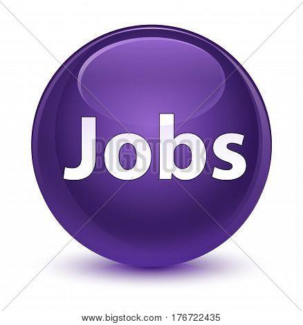 Jobs Glassy Purple Round Button