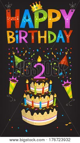 Colorful birthday greeting card with a cake and candle. Banging poppers with confetti. Happy birthday text sign. Poster for birthday party.