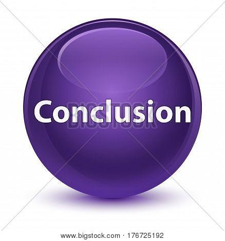 Conclusion Glassy Purple Round Button