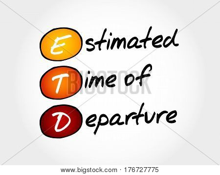 Etd - Estimated Time Of Departure
