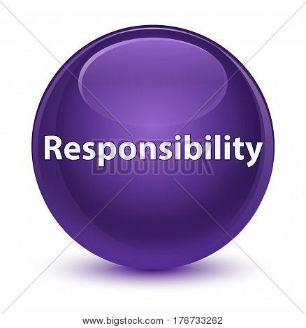 Responsibility Glassy Purple Round Button