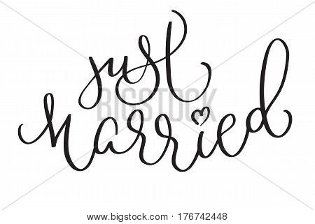 Just Married words on white background. Hand drawn Calligraphy lettering Vector illustration EPS10.