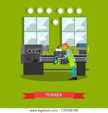 Vector illustration of factory worker using turning machine to make metal parts. Metalworking, turner concept design element in flat style.