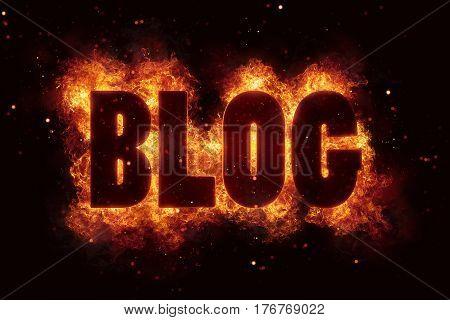 Blog in Fire text flames bloggin hot internet