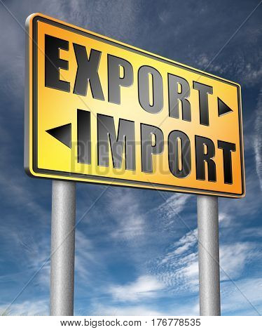 import export international and global trade road sign arrow  3D, illustration