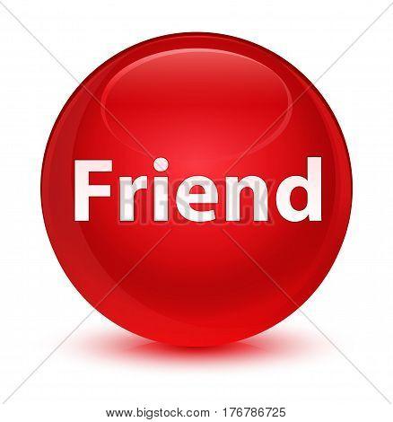 Friend Glassy Red Round Button